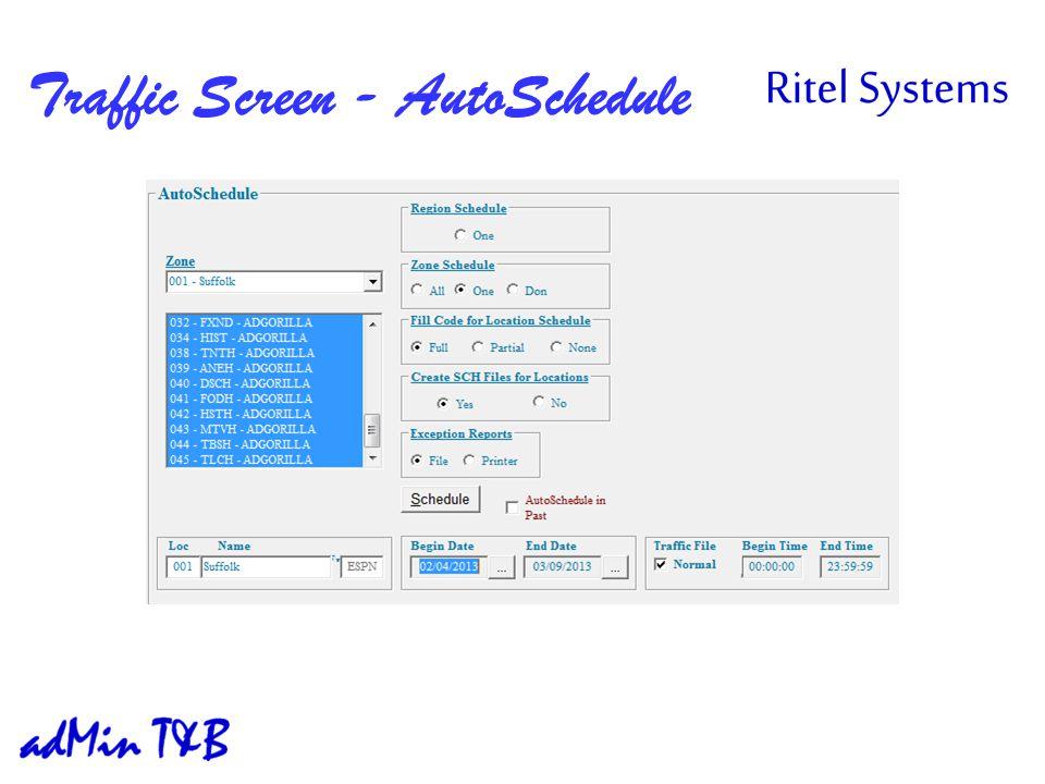 Traffic Screen - AutoSchedule