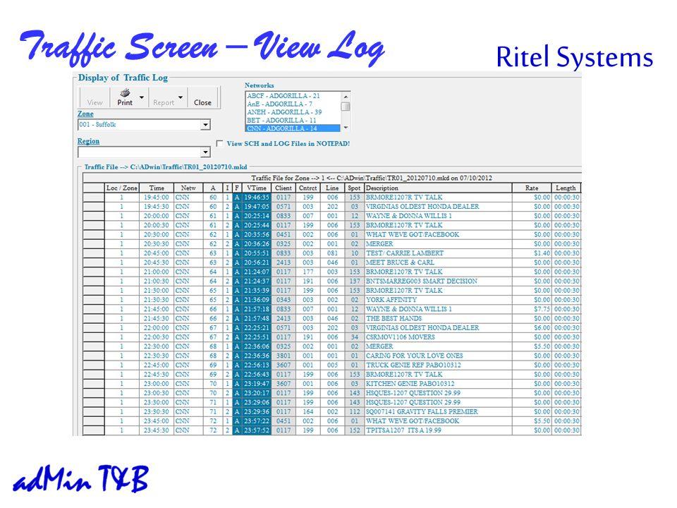 Traffic Screen – View Log