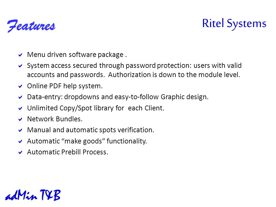 Features Menu driven software package.