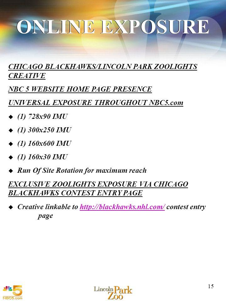 1 15 CHICAGO BLACKHAWKS/LINCOLN PARK ZOOLIGHTS CREATIVE NBC 5 WEBSITE HOME PAGE PRESENCE UNIVERSAL EXPOSURE THROUGHOUT NBC5.com (1) 728x90 IMU (1) 300