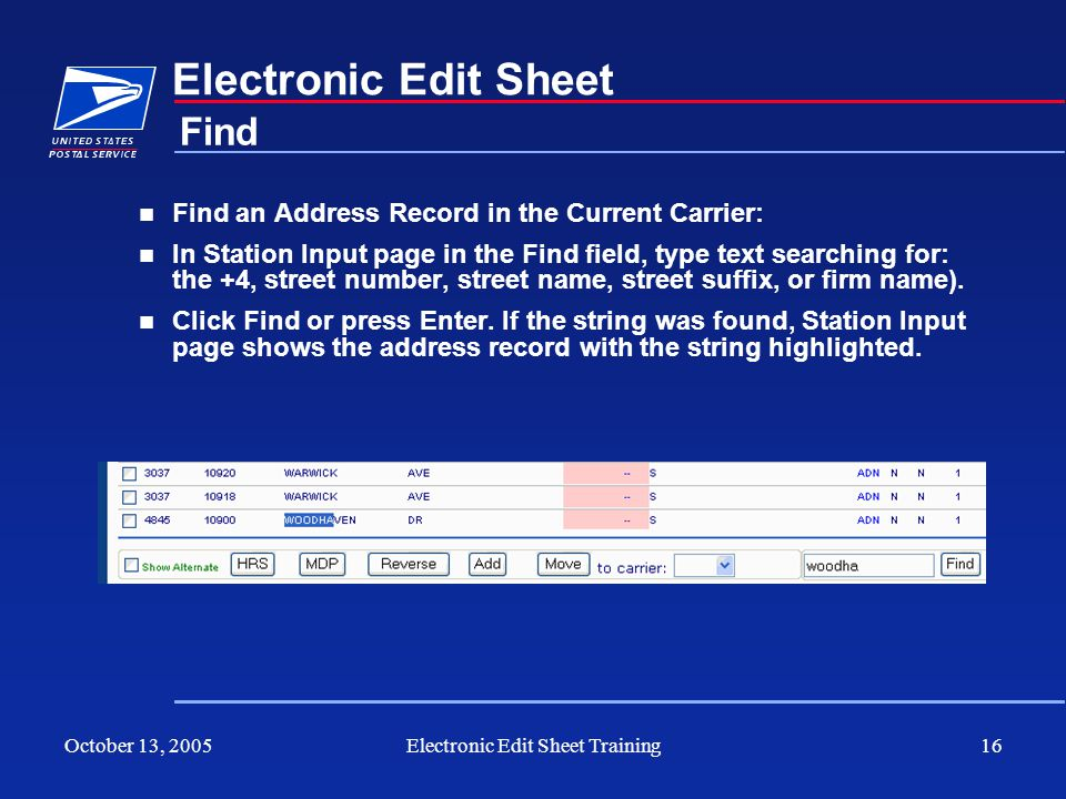 October 13, 2005Electronic Edit Sheet Training16 Electronic Edit Sheet Find an Address Record in the Current Carrier: In Station Input page in the Fin