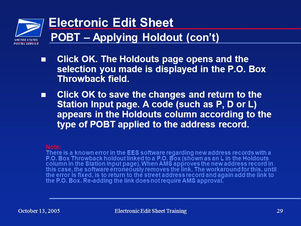 October 13, 2005Electronic Edit Sheet Training29 Electronic Edit Sheet Click OK. The Holdouts page opens and the selection you made is displayed in th