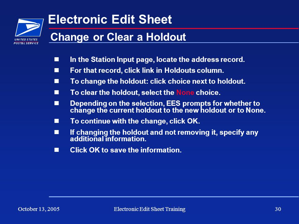 October 13, 2005Electronic Edit Sheet Training30 Electronic Edit Sheet In the Station Input page, locate the address record. For that record, click li