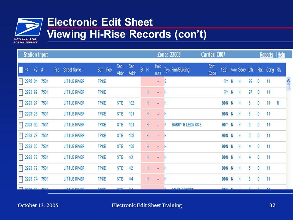 October 13, 2005Electronic Edit Sheet Training32 Electronic Edit Sheet Viewing Hi-Rise Records (cont)