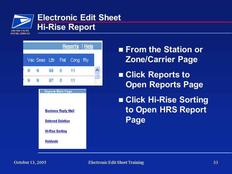 October 13, 2005Electronic Edit Sheet Training33 Electronic Edit Sheet From the Station or Zone/Carrier Page Click Reports to Open Reports Page Click