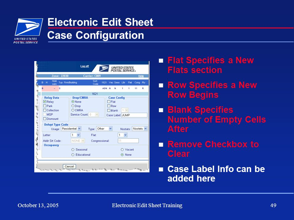 October 13, 2005Electronic Edit Sheet Training49 Electronic Edit Sheet Flat Specifies a New Flats section Row Specifies a New Row Begins Blank Specifi