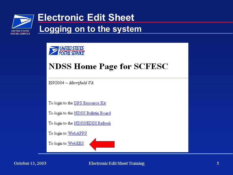 October 13, 2005Electronic Edit Sheet Training5 Electronic Edit Sheet Logging on to the system