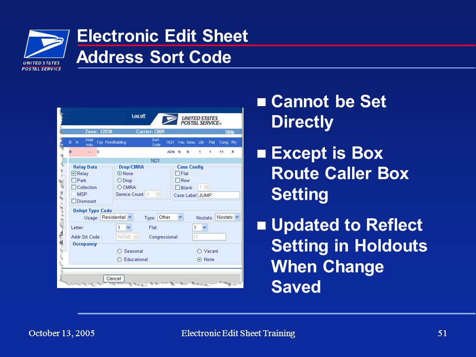 October 13, 2005Electronic Edit Sheet Training51 Electronic Edit Sheet Cannot be Set Directly Except is Box Route Caller Box Setting Updated to Reflec
