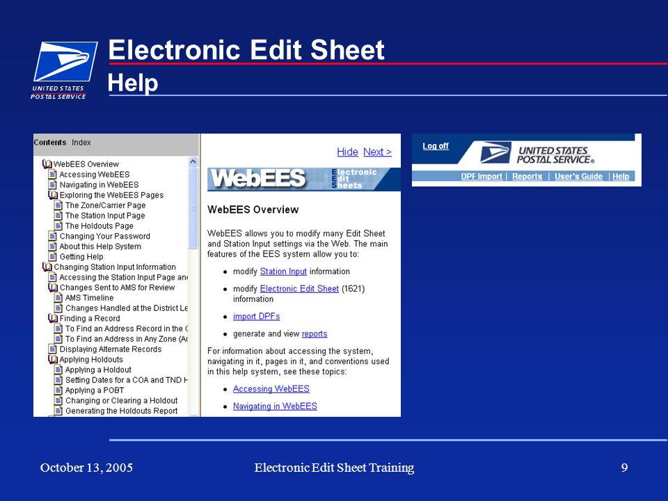 October 13, 2005Electronic Edit Sheet Training9 Electronic Edit Sheet Help