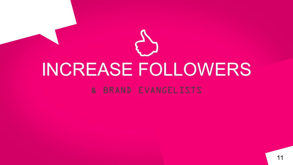 INNOV A INCREASE FOLLOWERS & BRAND EVANGELISTS 11