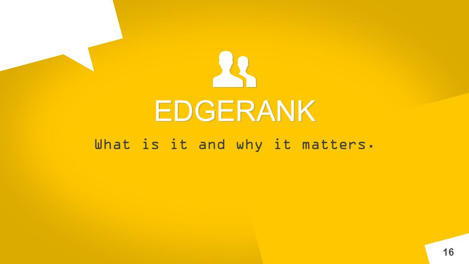 INNOV A What is it and why it matters. 16 EDGERANK