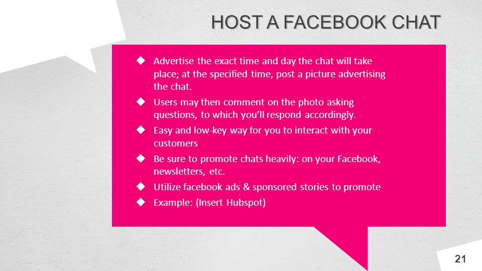 INNOV A HOST A FACEBOOK CHAT Advertise the exact time and day the chat will take place; at the specified time, post a picture advertising the chat. Us