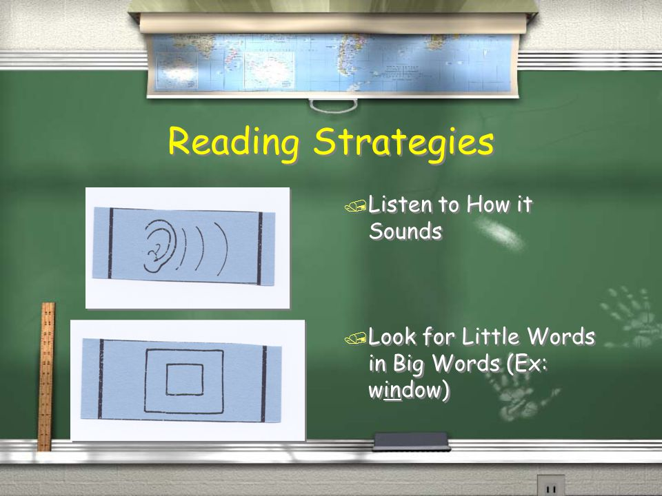 Reading Strategies / Does the word make sense in the sentence / Look for Key Clues (pictures)