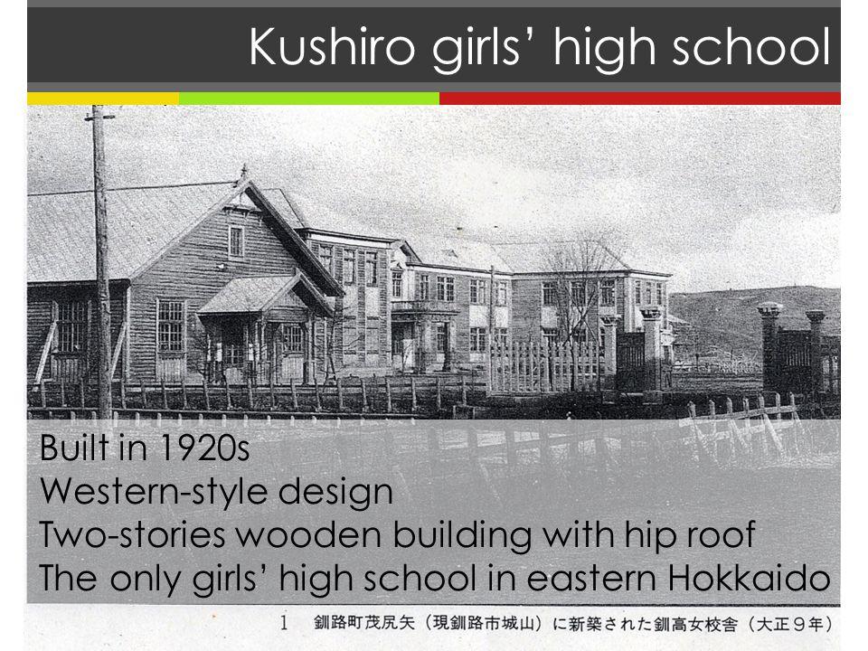 Kushiro girls high school *A classroom area was 64.8m 2.
