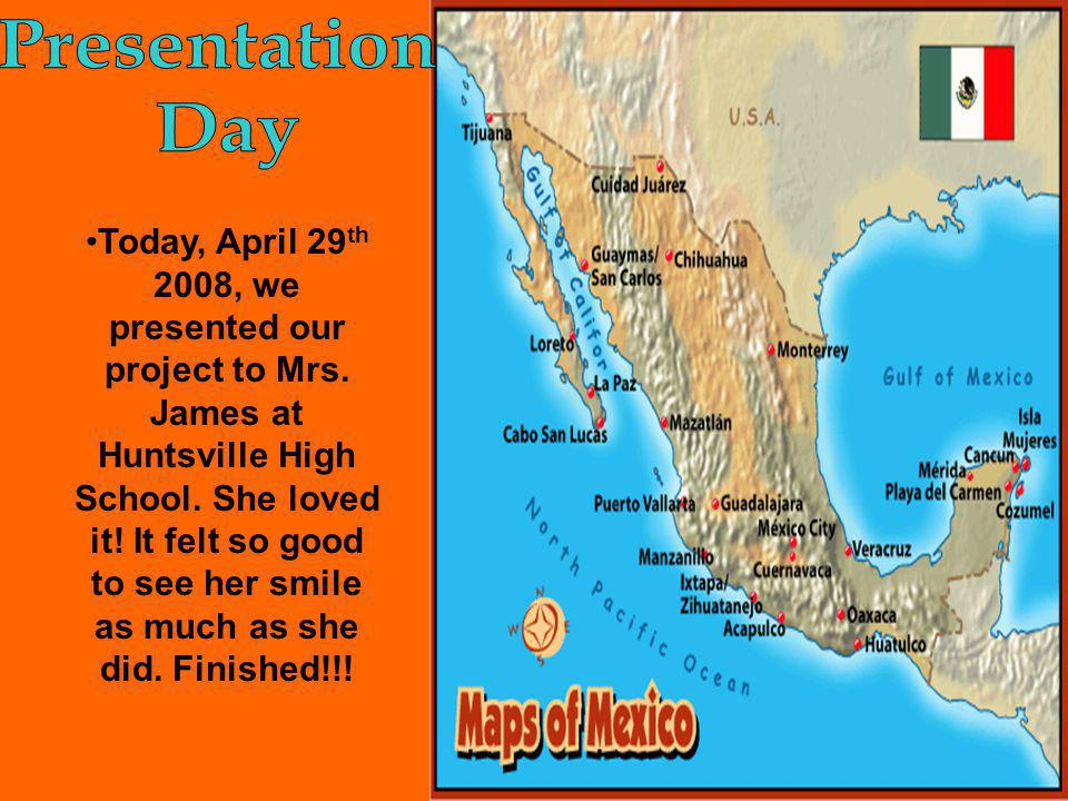 Today, April 29 th 2008, we presented our project to Mrs.