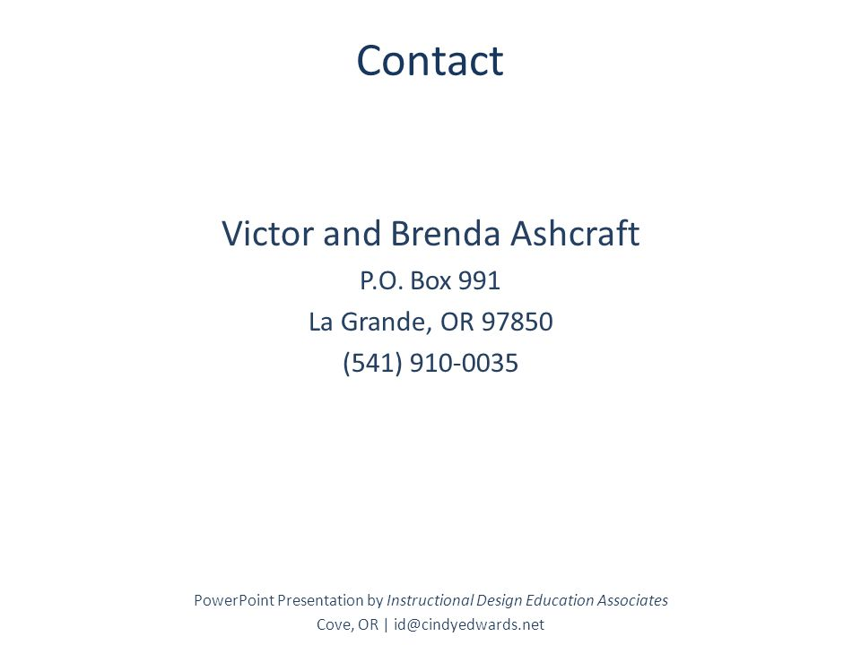 Contact Victor and Brenda Ashcraft P.O.