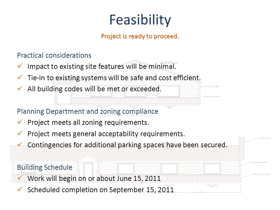 Feasibility Practical considerations Impact to existing site features will be minimal.