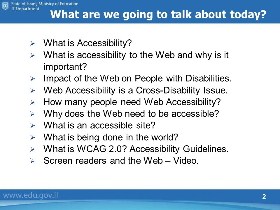 2 What is Accessibility? What is accessibility to the Web and why is it important? Impact of the Web on People with Disabilities. Web Accessibility is