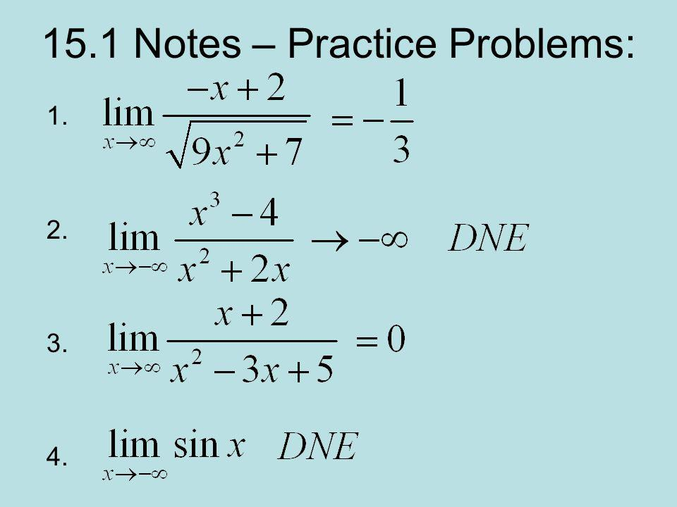 15.1 Notes – Practice Problems: 1. 2. 3. 4.