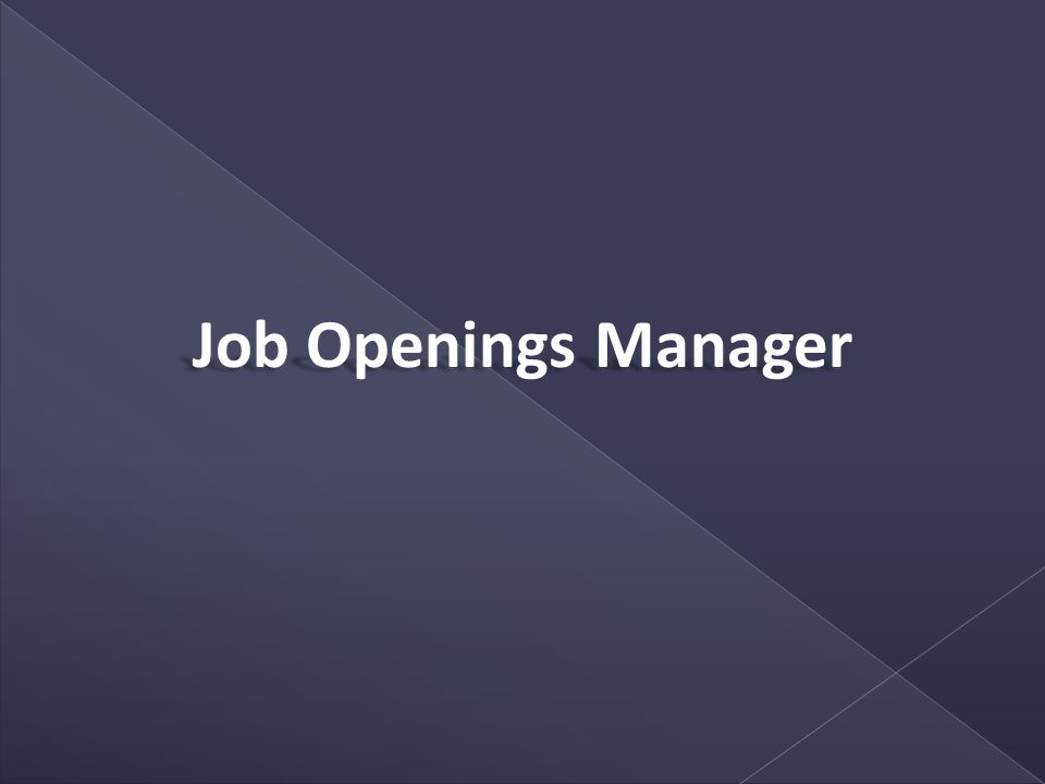 Job Openings Manager