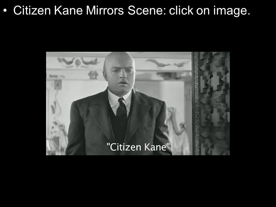 Citizen Kane Mirrors Scene: click on image.