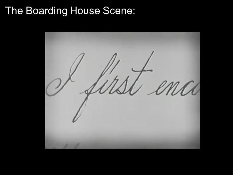 The Boarding House Scene: