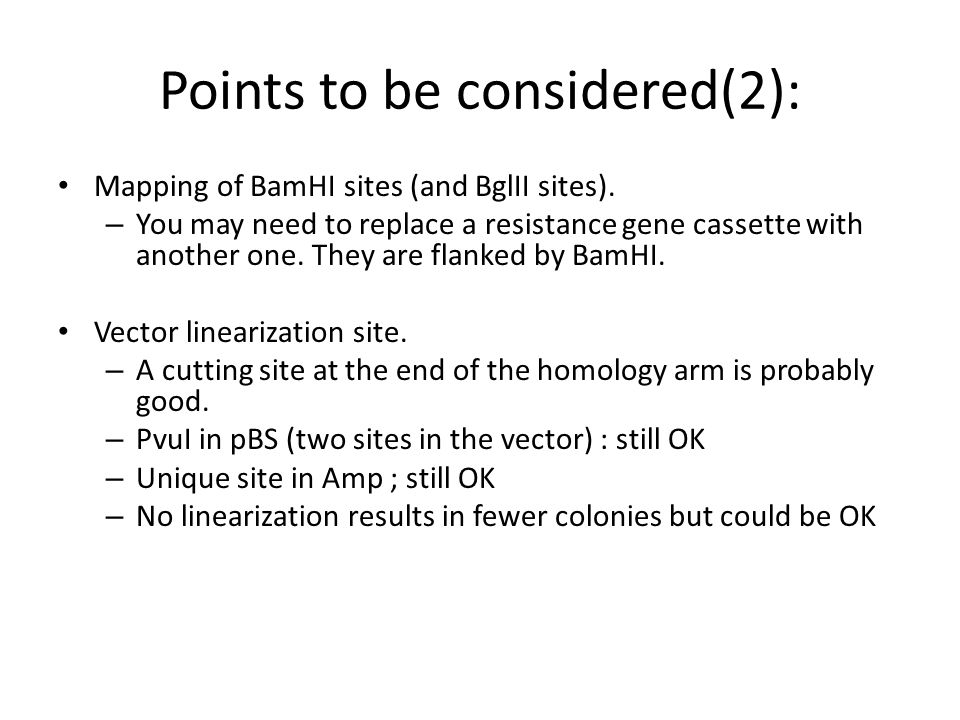 Points to be considered(2): Mapping of BamHI sites (and BglII sites).