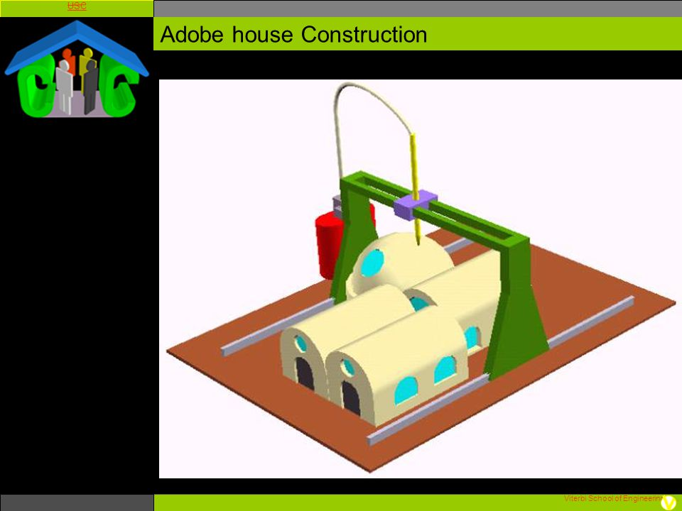 Viterbi School of Engineering. USC Adobe house Construction