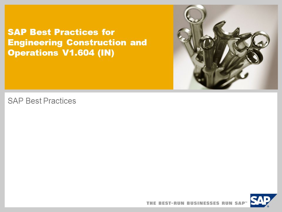 SAP Best Practices for Engineering Construction and Operations V1.604 (IN) SAP Best Practices