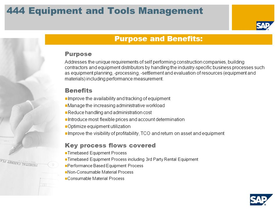 444 Equipment and Tools Management Purpose Addresses the unique requirements of self performing construction companies, building contractors and equip