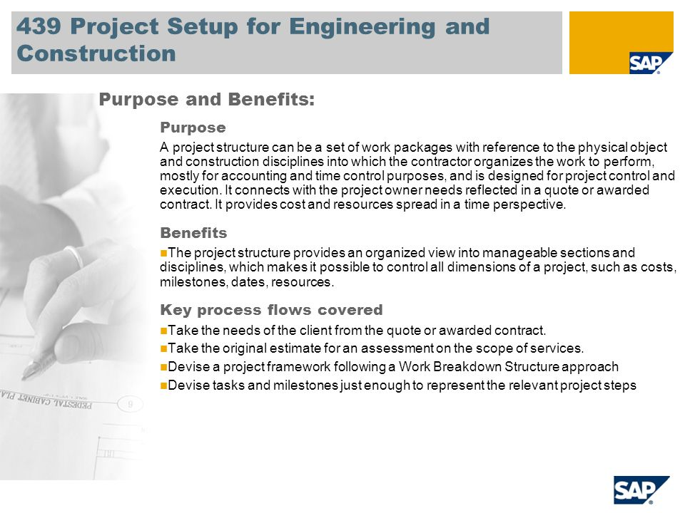 439 Project Setup for Engineering and Construction Purpose A project structure can be a set of work packages with reference to the physical object and