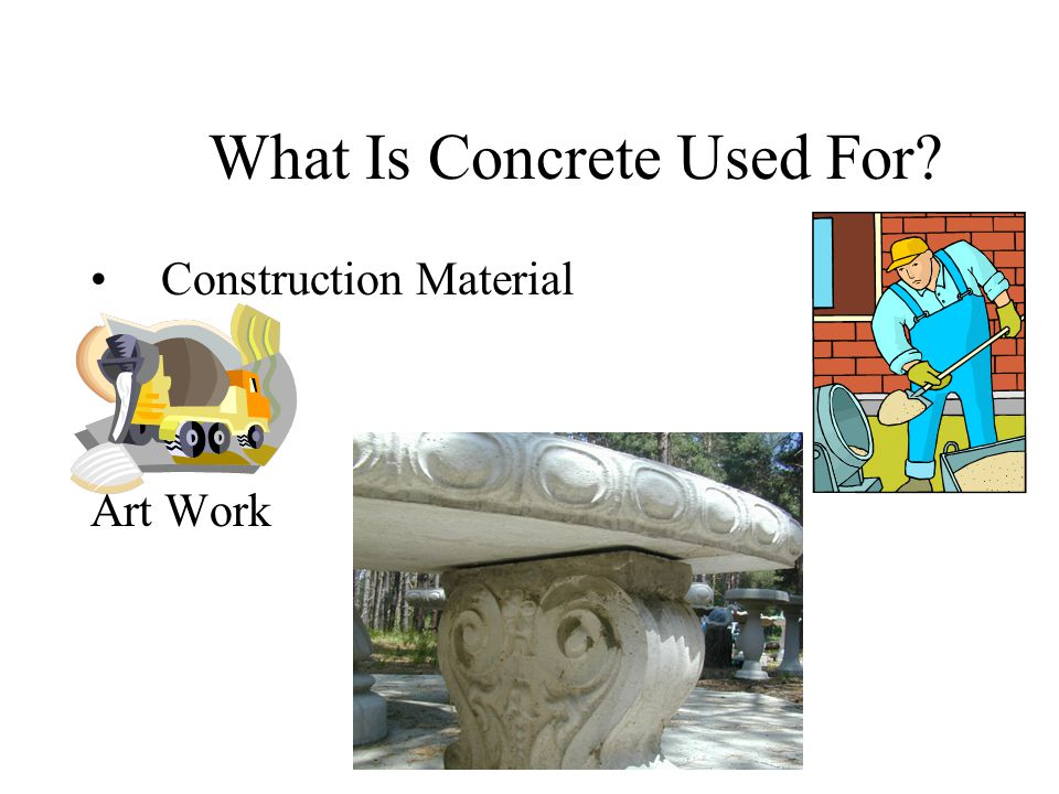 What Is Concrete Used For? Construction Material Art Work