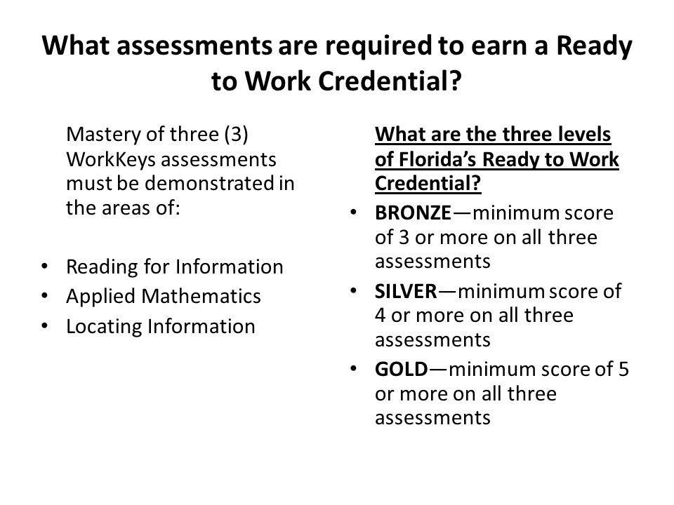 What assessments are required to earn a Ready to Work Credential.