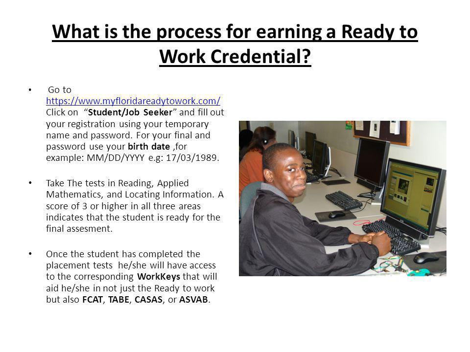 What is the process for earning a Ready to Work Credential.