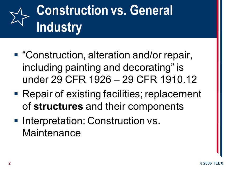 2©2006 TEEX Construction vs.