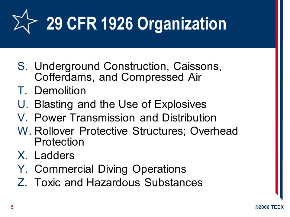 6©2006 TEEX Hazards and Standards What hazards are employees exposed to: When they set up a drilling site.