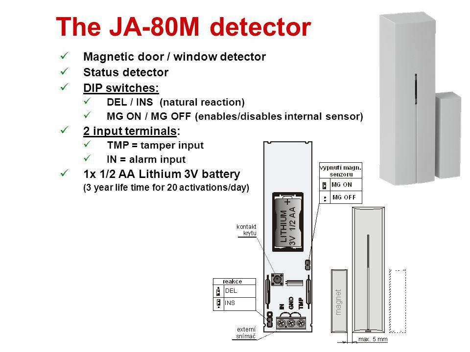 The JA-80PB detector PIR sensor + glass-break sensor Enrolls to 2 addresses in the system PIR = identical to JA-80P 15 min test mode after cover closi