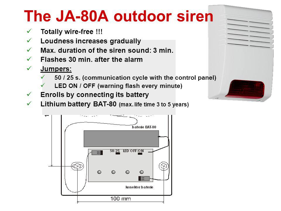 The JA-80L indoor siren Generates sounds: IW alarm Exit and entrance beeps Door bell - 8 melodies Detector-triggered sounds - 8 melodies LED indicates