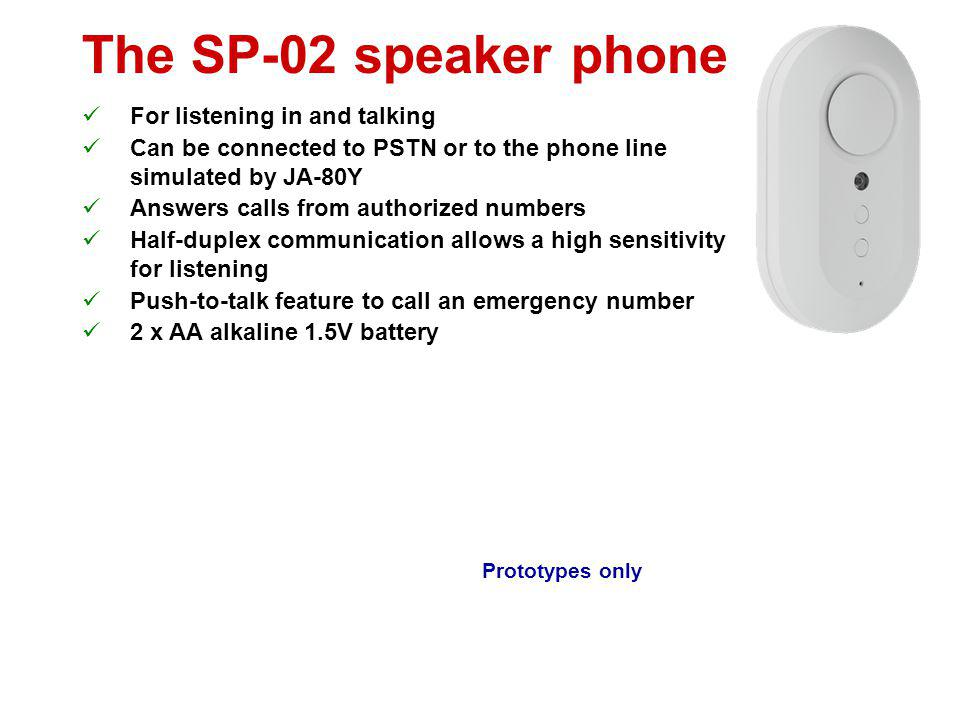 The JA-80X voice communicator Reports alarms with voice messages Up to 4 phone numbers via PSTN 6 voice messages System name Intrusion Fire Tampering