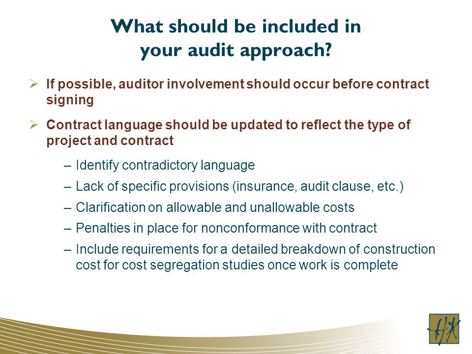 What should be included in your audit approach.