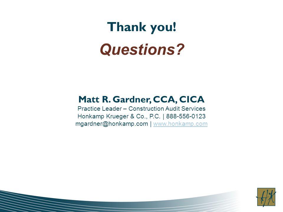 Thank you. Questions. Matt R.