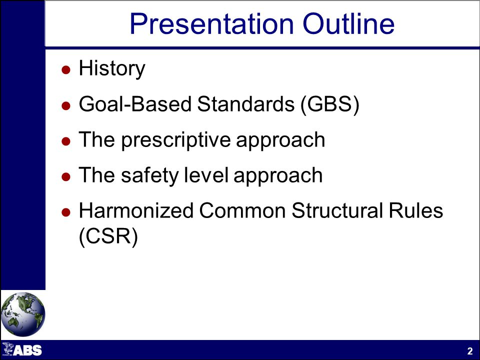 GBS Prescriptive Format Tier III – Verification Part A – Verification Process Part B – Information / Documentation and Evaluation Criteria Procedures and Quality Systems Requirements, Rules & Industry Standards Verification & Acceptance criteria Functional Requirements Goals 13