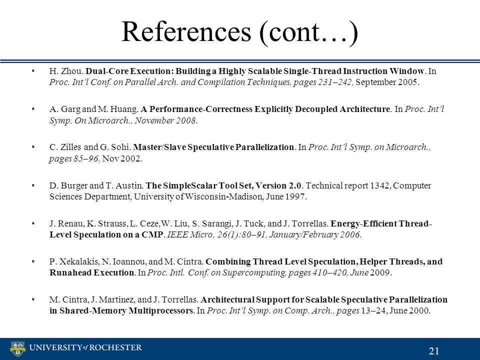 References (cont…) H. Zhou.