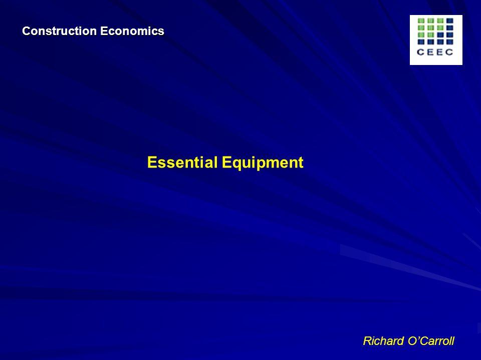 Richard OCarroll Essential Equipment Construction Economics