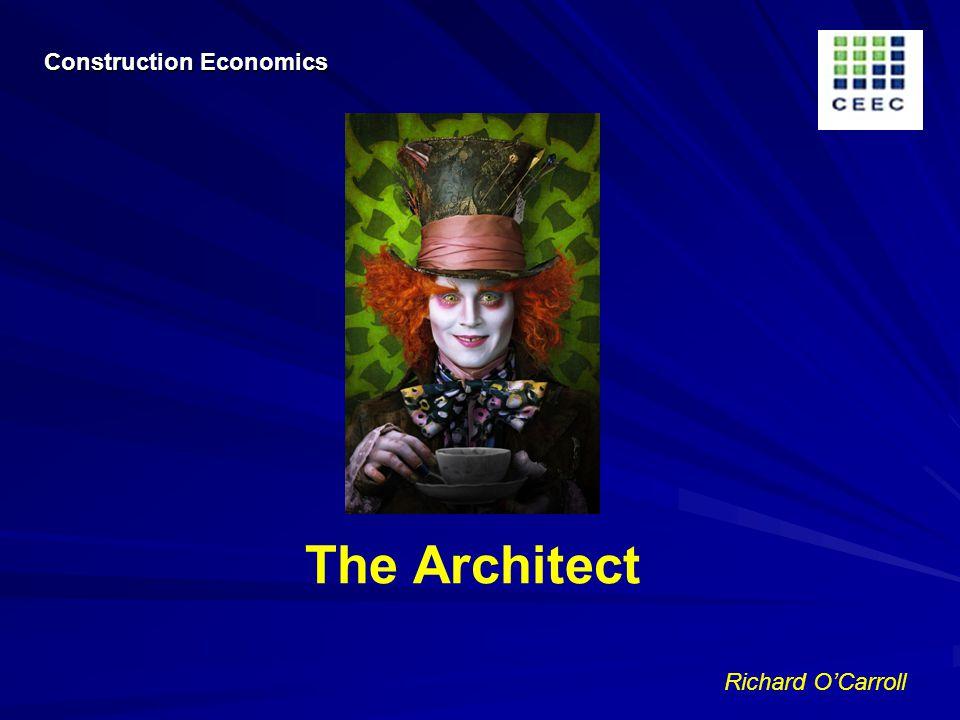 Richard OCarroll The Architect Construction Economics