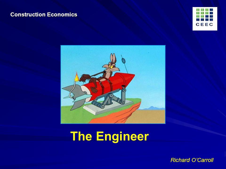 Richard OCarroll The Engineer Construction Economics