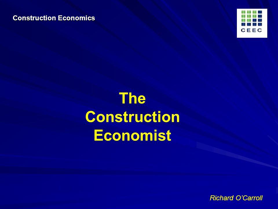 Richard OCarroll The Construction Economist Construction Economics