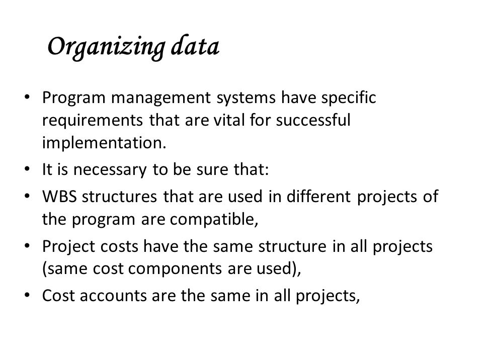 Program management systems have specific requirements that are vital for successful implementation.