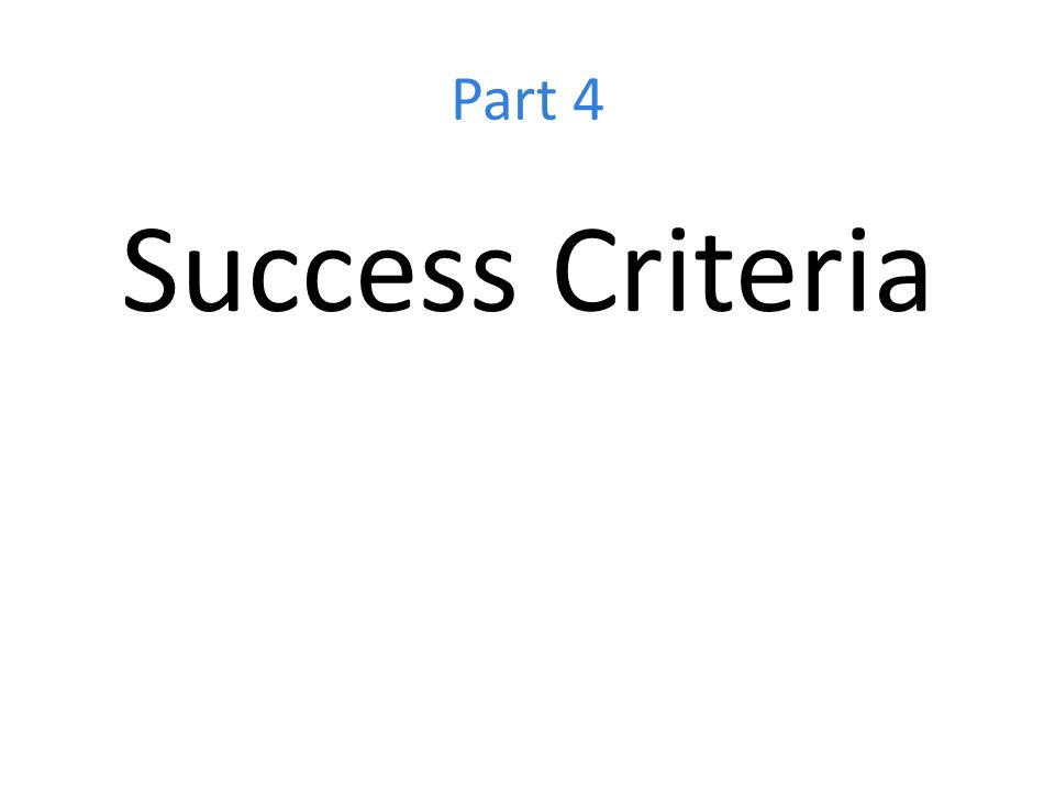 Part 4 Success Criteria