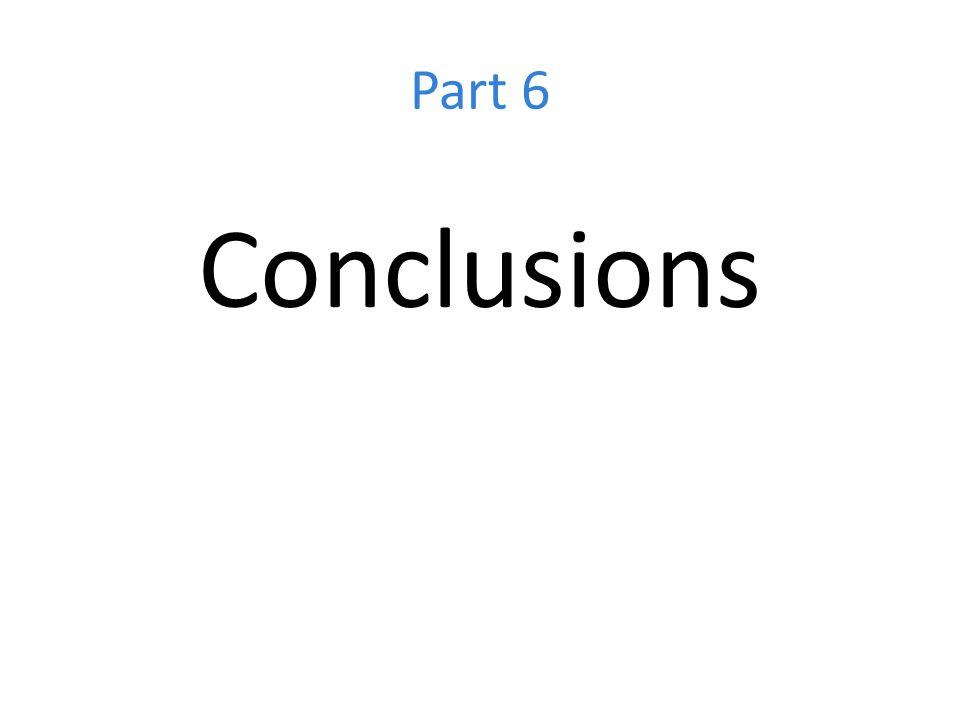 Part 6 Conclusions